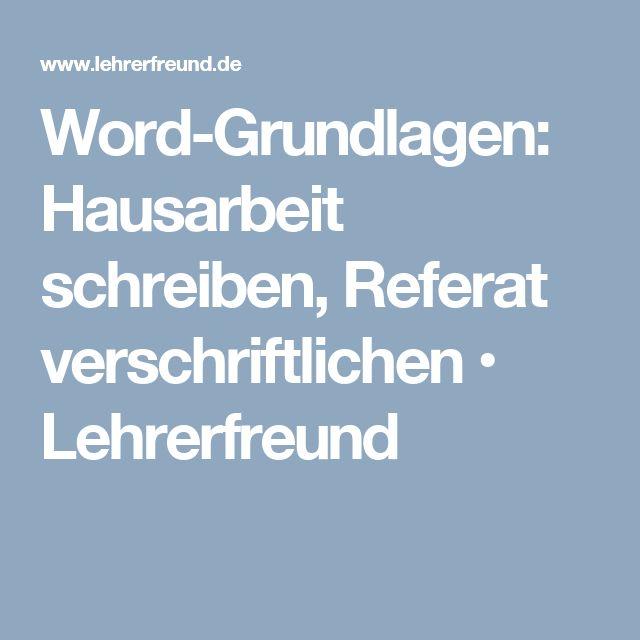 Word-Grundlagen: Hausarbeit schreiben, Referat verschriftlichen • Lehrerfreund