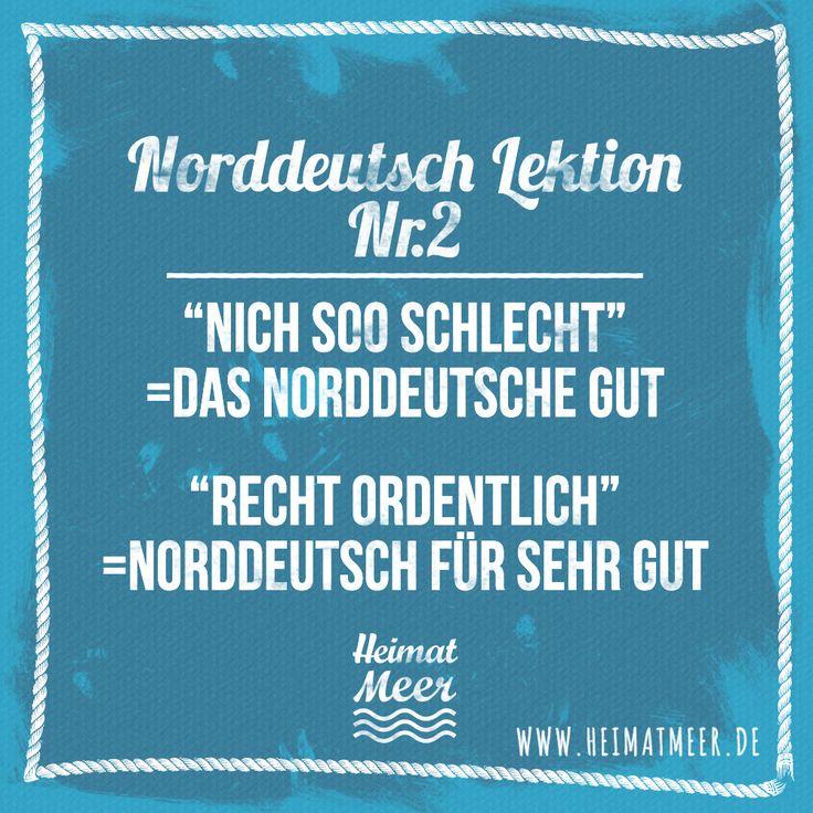 """Norddeutsch Lektion Nr. 2: """"Gut"""" >>"""