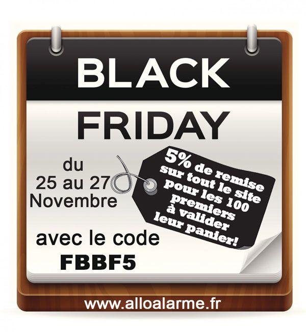 ►Vendredi le BLACK FRIDAY débarque en France avec une offre exceptionnelle chez Alloalarme et alloportail : 5% de remise sur TOUT le site du 25 au 27 Novembre pour les 100 premiers à valider leur panier avec le CODE PROMO: FBBF5! => https://www.alloalarme.fr/accueil #BlackFriday #CodePromo #AlloAlarme #Alarme