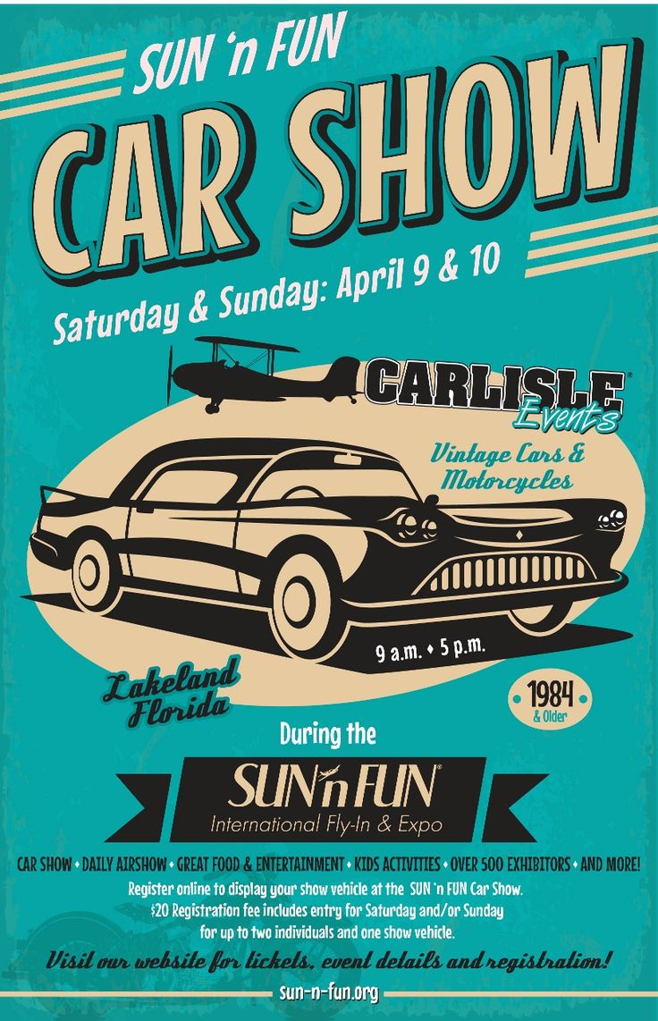 Don t forget to see the car show at sun n fun on saturday 4 9 16 and sunday 4 10 16 time for fun pinterest