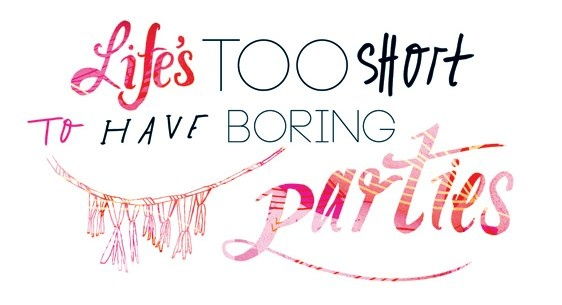 No boring party! #party #quotes #boring