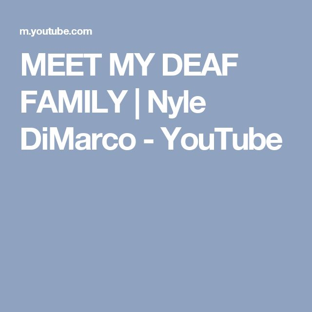 MEET MY DEAF FAMILY | Nyle DiMarco - YouTube