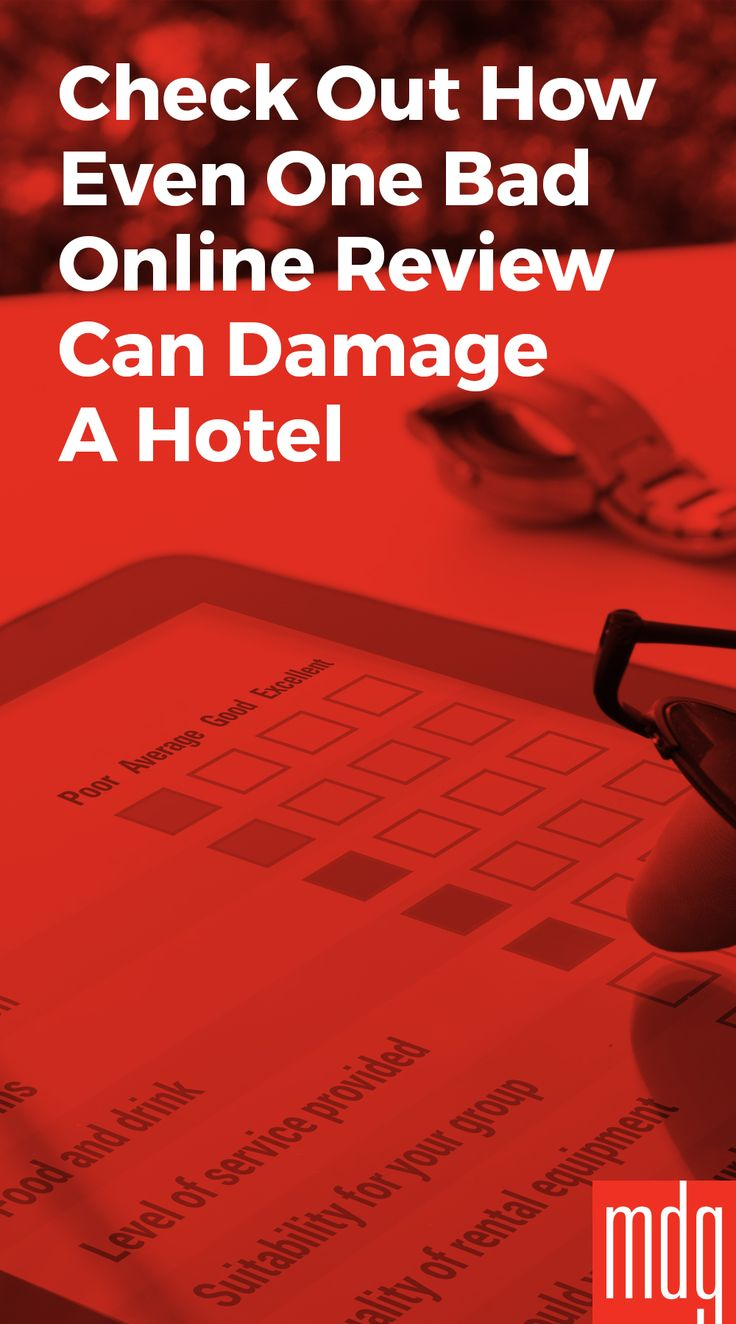 Check Out How Even One Bad Online Review Can Damage a Hotel -- Today, a negative online review from a hotel guest opens the door to fewer future bookings. The popularity of consumer-advisory travel sites like Expedia and TripAdvisor has given the opinions of hotel guests much greater importance in the travel planning decision.