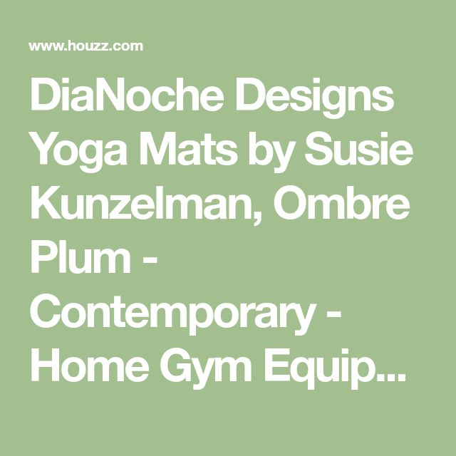DiaNoche Designs Yoga Mats by Susie Kunzelman, Ombre Plum - Contemporary - Home Gym Equipment - by DiaNoche Designs #HomeGyms