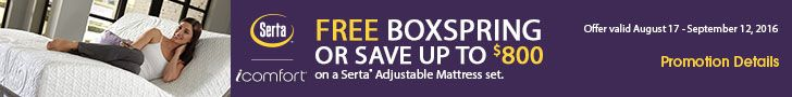 Buy a @Serta iComfort or iSeries Mattress and get up to $800 off an adjustable set OR a free box spring. Offer valid 08/17/16-09/12/16. Learn more: http://www.bobmillers.com/promotions/promos#utm_sguid=166133,d8651228-d21c-b6cc-c368-078c0beffe0d