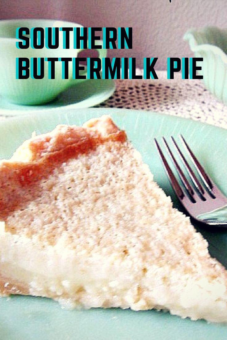 Southern Buttermilk Pie Recipe Southern Buttermilk Pie Dessert Recipes Easy Best Dessert Recipes