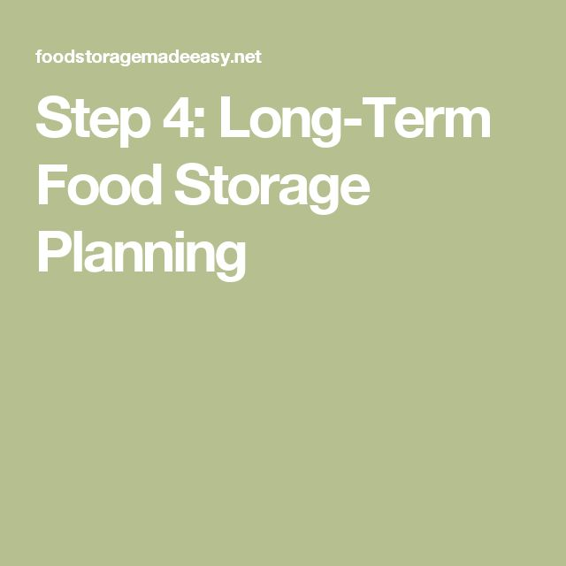 Step 4: Long-Term Food Storage Planning