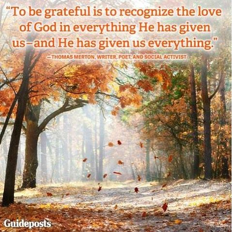 Top 100 gratitude quotes photos Writer and Poet Thomas Merton with a charming quote about the relationship between #God and #Gratitude. #grateful #begrateful #quote #quotes #gratitudequote #gratitudequotes #inspiration #inspirationalquotes #inspirationalquote #guideposts #guidepostsmagazine #guidepost