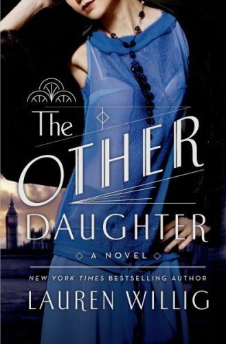 The Other Daughter by Lauren Willig is a historical novel filled with family drama, and surprising twists and turns.