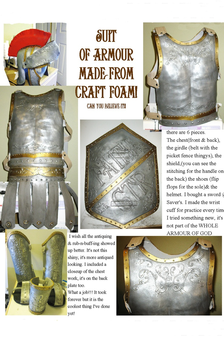 Suit of Armor from Fun Foam- shows a really good way to strengthen the piece with fabric backing