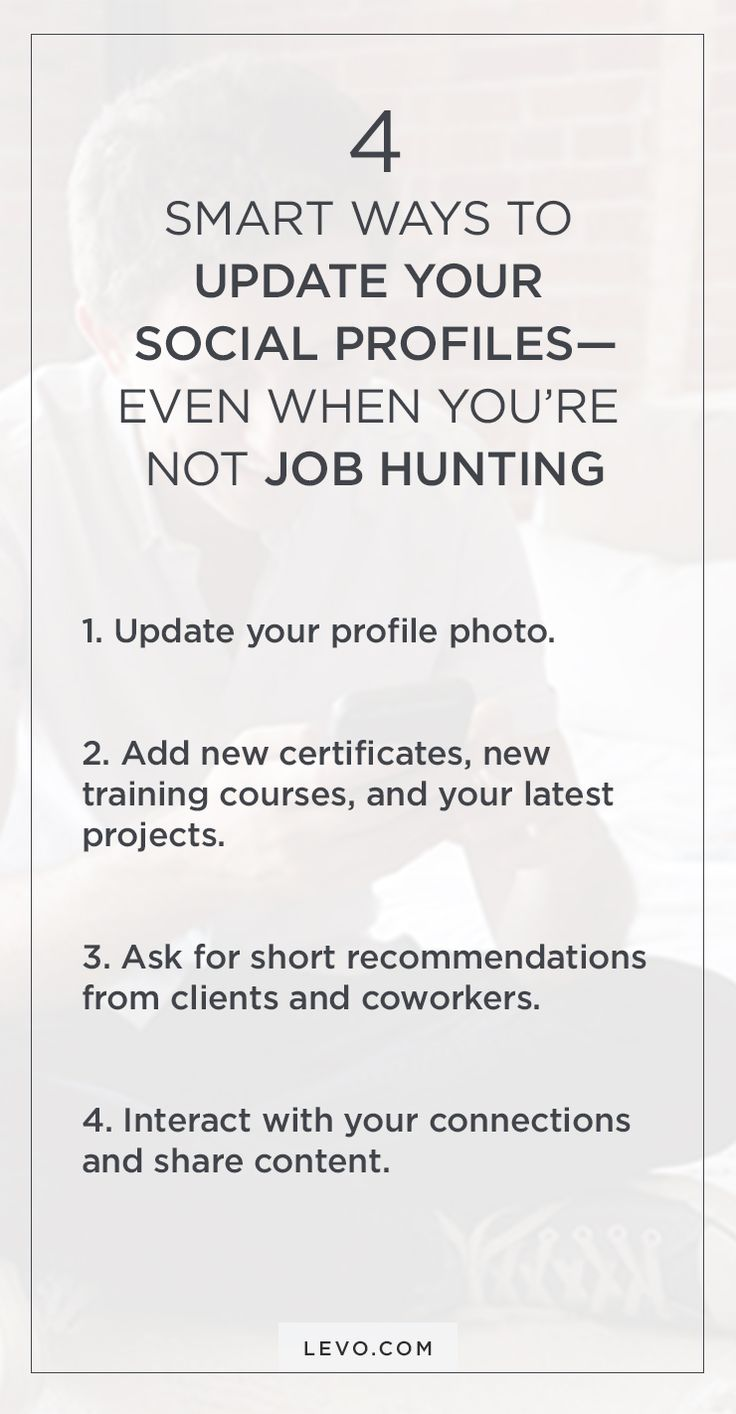 4 Smart Ways To Update Your Social Profilesu2014Even When Youu0027re Not Job  Hunting. Interview AdviceJob ...