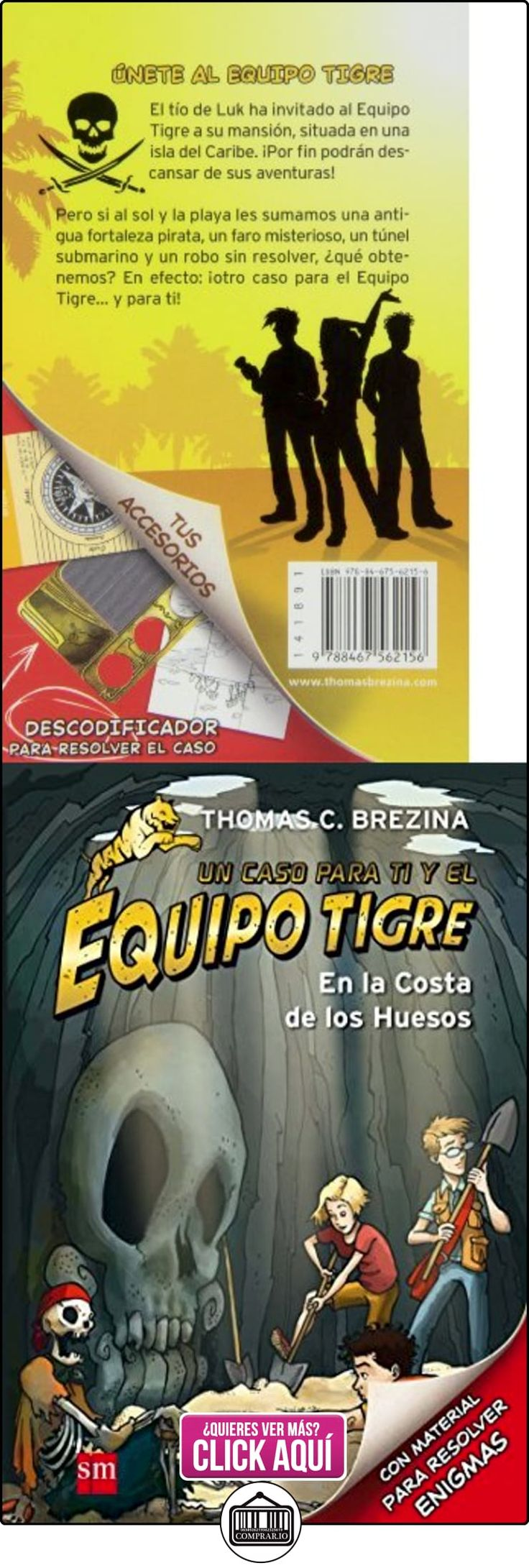 En La Costa De Los Huesos (Equipo tigre) Thomas Brezina ✿ Libros infantiles y juveniles - (De 6 a 9 años) ✿ ▬► Ver oferta: http://comprar.io/goto/8467562153
