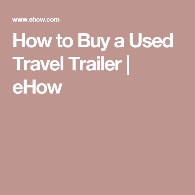 How to Buy a Used Travel Trailer | eHow