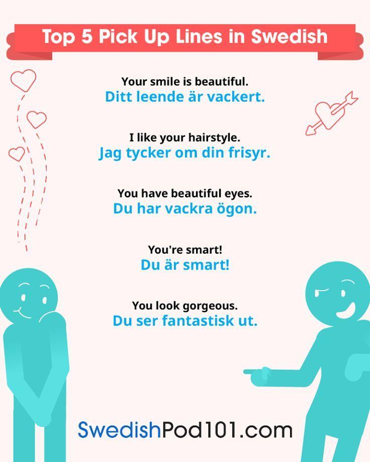 Pick Up Lines In Swedish Learn Swedish In 2019 Swedish Language