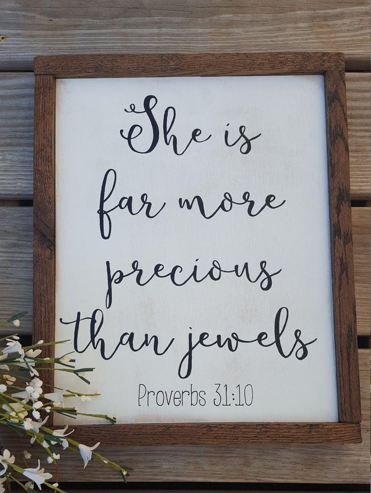 Sie ist viel kostbarer als Juwelen; Sprichwörter 31 10; Bibel-Vers-Zeichen; Scriptur …   – Elena Christine
