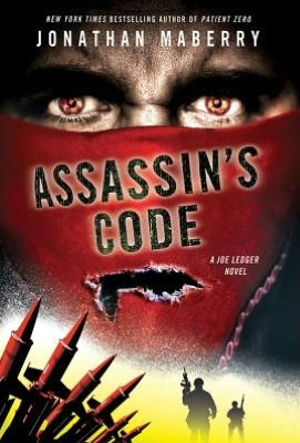 Assassin's Code (Joe Ledger #4) by Jonathan Maberry  Last, but so far from least. 4th book in the series and Jonathan Maberry just keeps making it better.