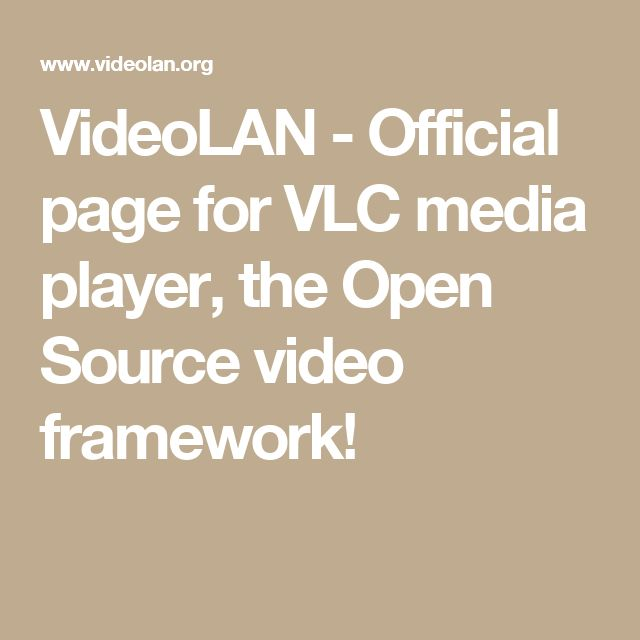 VideoLAN - Official page for VLC media player, the Open Source video framework!