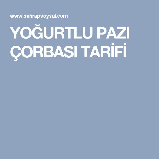 YOĞURTLU PAZI ÇORBASI TARİFİ