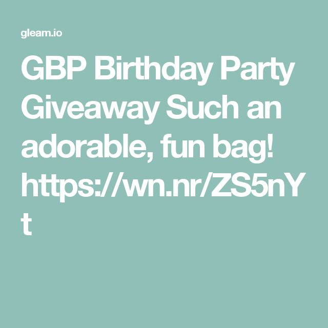 GBP Birthday Party Giveaway Such an adorable, fun bag! https://wn.nr/ZS5nYt