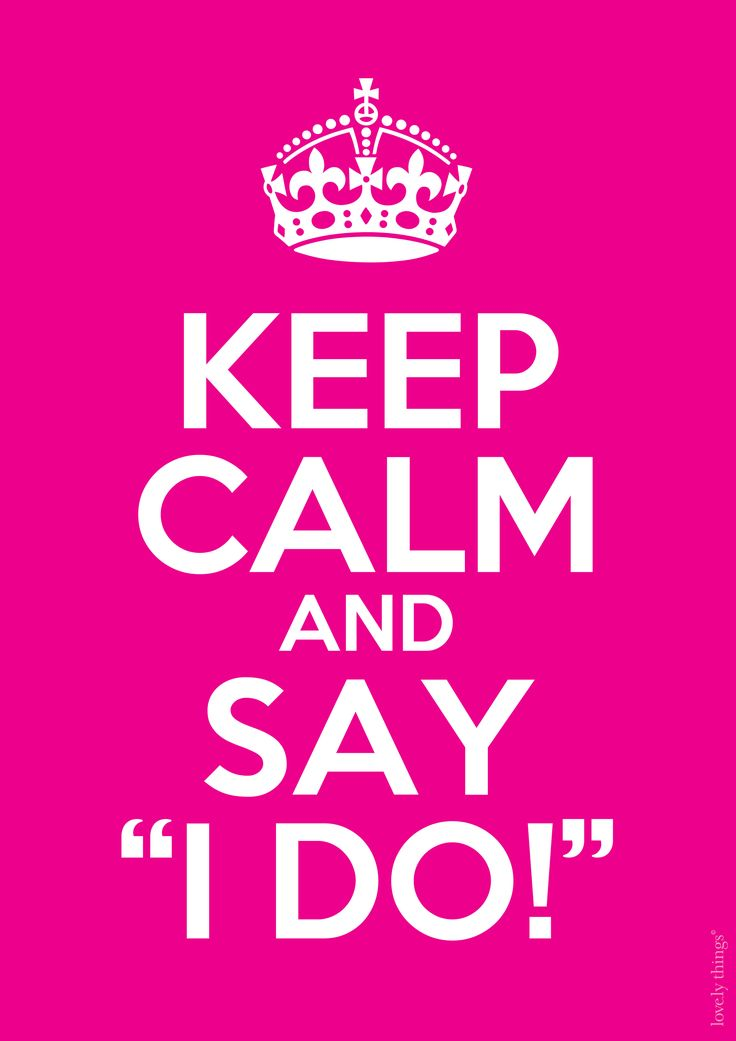 Keep Calm And Say I Do Pictures, Photos, and Images for Facebook ...