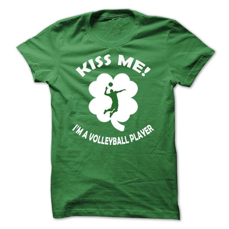 Kiss me - I am a Volleyball Player T Shirt, Hoodie, Sweatshirt