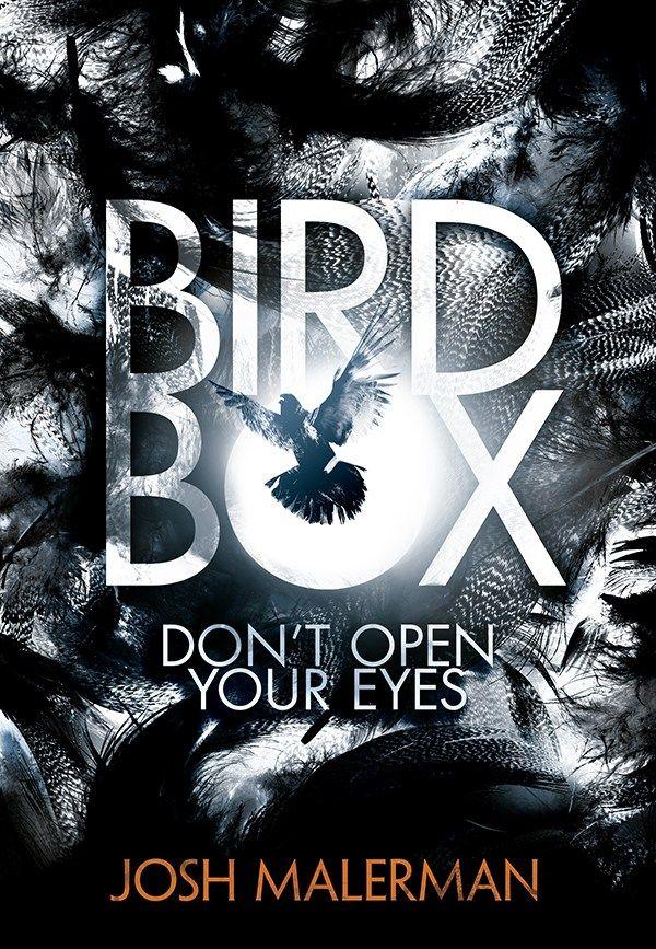 Bird Box Josh Malerman Bookish Pinterest Books Fantasy
