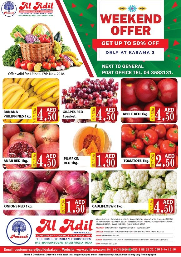 Al Adil Trading Special Weekend Vegetable Offer Only At Karama 3 Store Get Up To 50 Off Offer Valid For 15th T Food Store Whole Food Recipes Magic Herbs