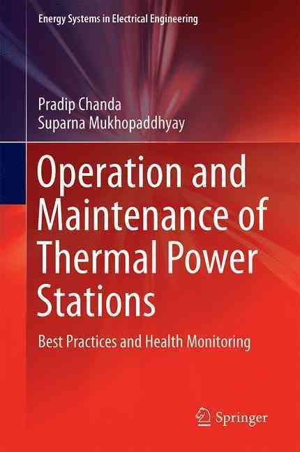 Operation and Maintenance of Thermal Power Stations: Best Practices and Health Monitoring