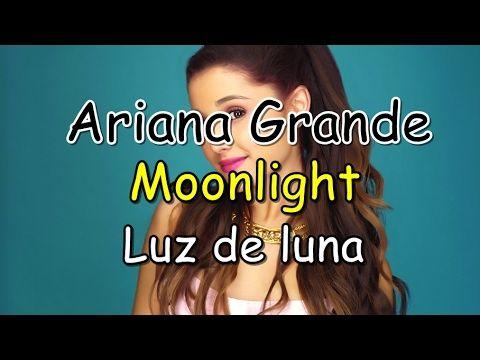 Ariana Grande-Moonlight (Lyrics-Letra) Ingles/Español