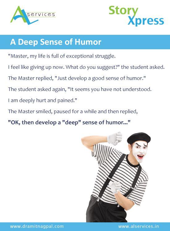 A Deep Sense of Humour #storytelling