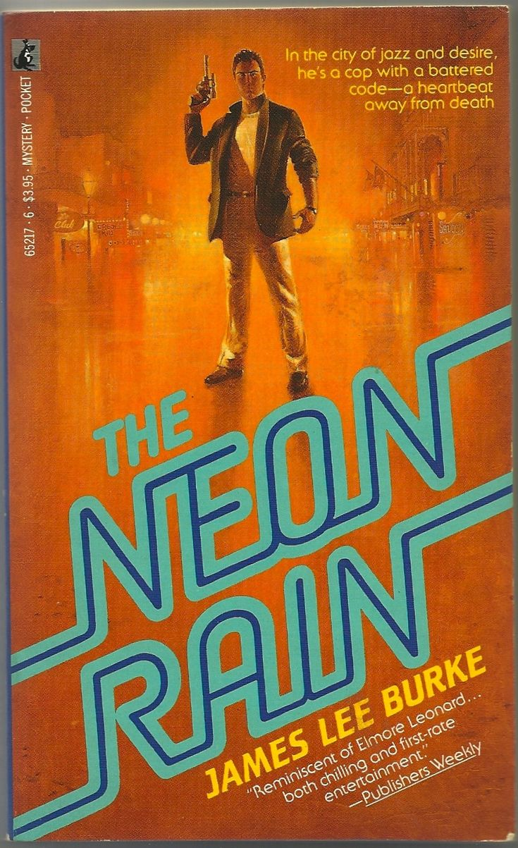 The Neon Rain  James Lee Burke, 1987
