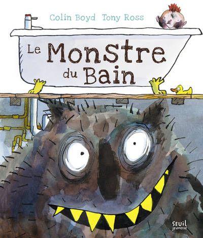Le monstre du bain : des glouglous et de la boue !