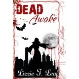 DEAD Awake (Dead Series) (Kindle Edition)By Lizzie T. Leaf