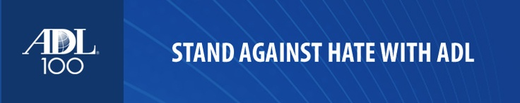 Stand Against Hate with ADL! Step forward and make your tax-deductible gift to the Anti-Defamation League today!     https://secure2.convio.net/adl/site/Donation2?df_id=3800&3800.donation=form1