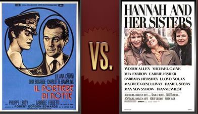 Matchup of the Day: The Night Porter vs. Hannah and Her Sisters - http://www.flickchart.com/blog/matchup-of-the-day-the-night-porter-vs-hannah-and-her-sisters/