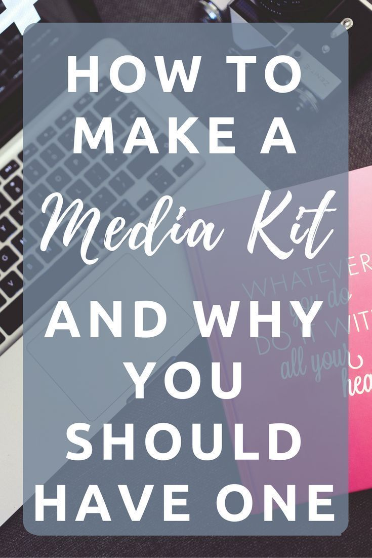 How to make a Media Kit and why you should have one for your blog or business