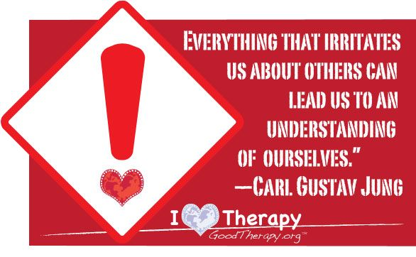"""Everything that irritates us about others can lead us to an understanding of ourselves."" - Carl Jung"
