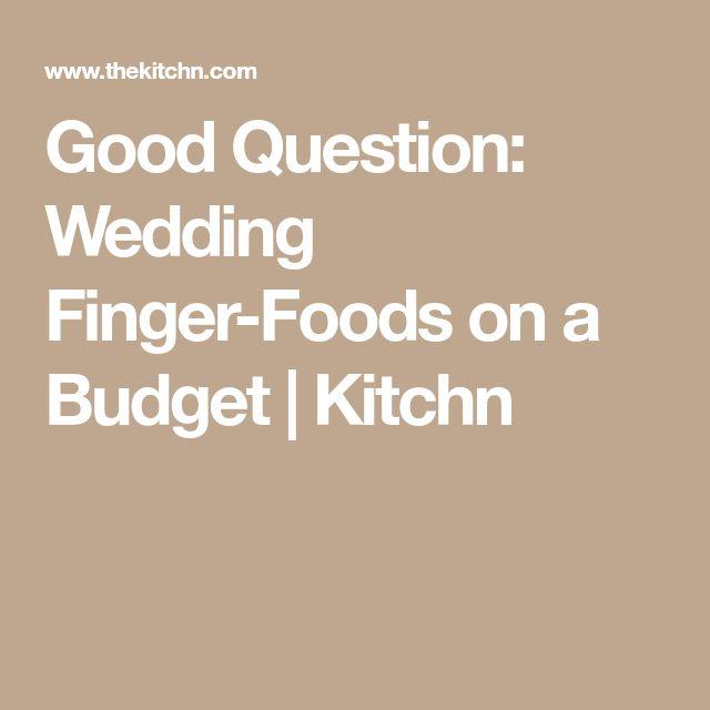 Easy Wedding Finger Foods: Best 25+ Wedding Finger Foods Ideas On Pinterest