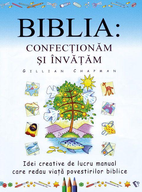 Această carte este o sursă bogată de idei şi de inspiraţie pentru persoanele care lucrează cu copii, fie acasă, fie în sala de clasă. Veţi descoperi idei noi care vor aduce la viaţă povestiri din Vechiul şi din Noul Testament şi pentru a sărbători Naşterea Domnului şi Paştele.  http://www.nouasperanta.ro/bibliaconfectionam/