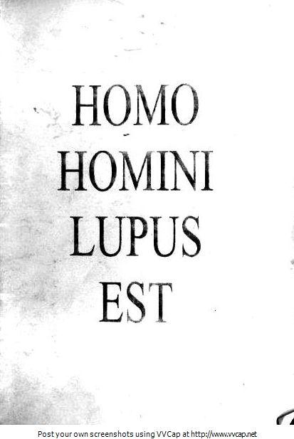 homo homini lupus est Latin Rough Translation: man is a ...