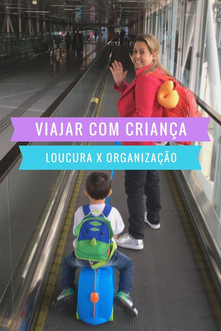 Viajar com criança, loucura ou uma questão de organização?