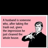 true.: Quote, My Husband, So True, Funny Stuff, Truths, Ecards, Things, E Cards, True Stories