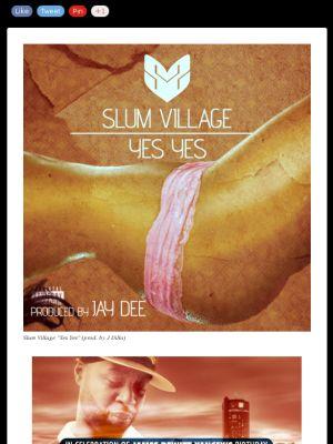 "Slum Village ""Yes Yes"" (prod. by J Dilla) 1st leak off SLUM VILLAGE's new album coming later this year"