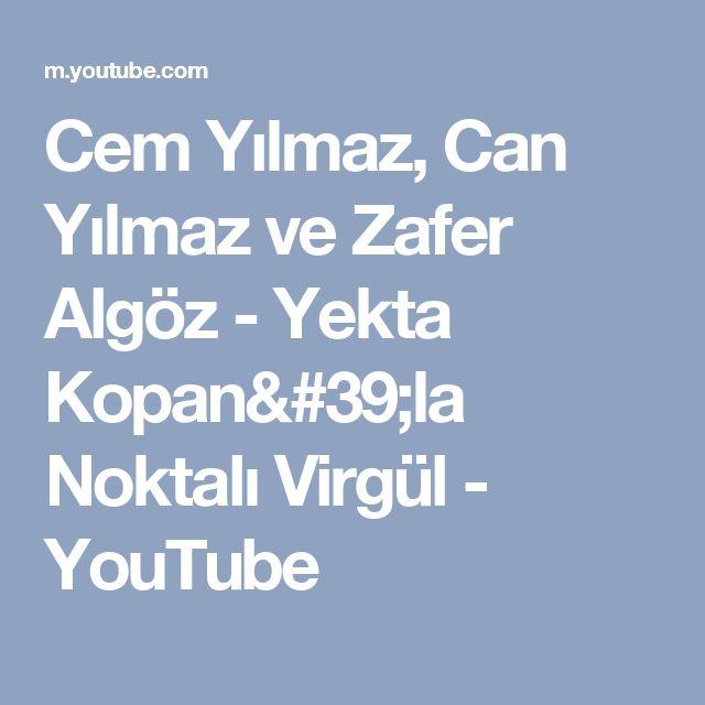 Cem Yılmaz, Can Yılmaz ve Zafer Algöz - Yekta Kopan'la Noktalı Virgül - YouTube