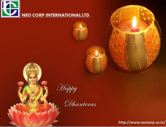 #Neo_Corp Wishes you a #HappyDhanteras.May Maa Lakshmi bring joy,prosperity and happiness http://www.neocorp.co.in/