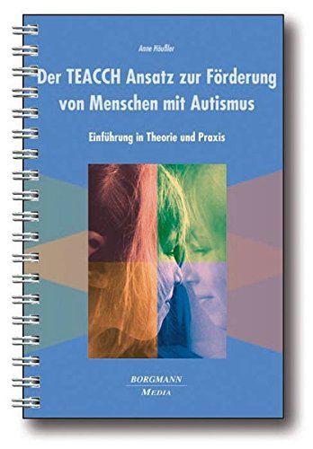 Der TEACCH Ansatz zur Förderung von Menschen mit Autismus: Einführung in Theorie und Praxis von Anne Häußler http://www.amazon.de/dp/394297617X/ref=cm_sw_r_pi_dp_8cLbxb03DJ2JP