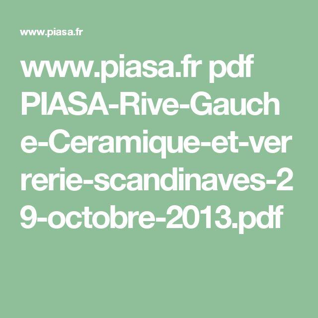 www.piasa.fr pdf PIASA-Rive-Gauche-Ceramique-et-verrerie-scandinaves-29-octobre-2013.pdf
