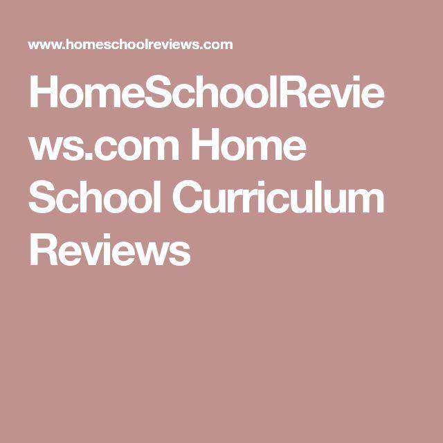HomeSchoolReviews.com Home School Curriculum Reviews