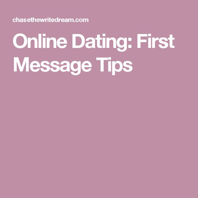 What should an initial message for online dating