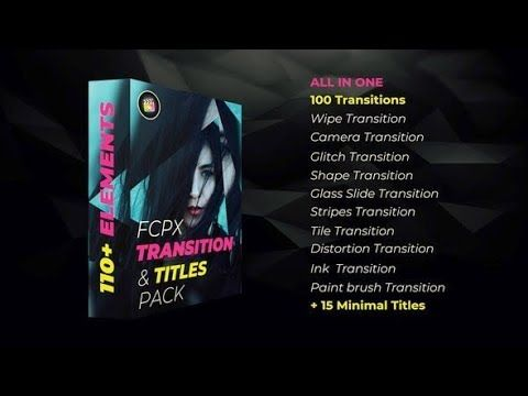 FCPX Transition Pack | After Effects Template | The Best